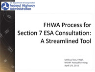 FHWA Process for Section 7 ESA Consultation: a Streamlined Tool